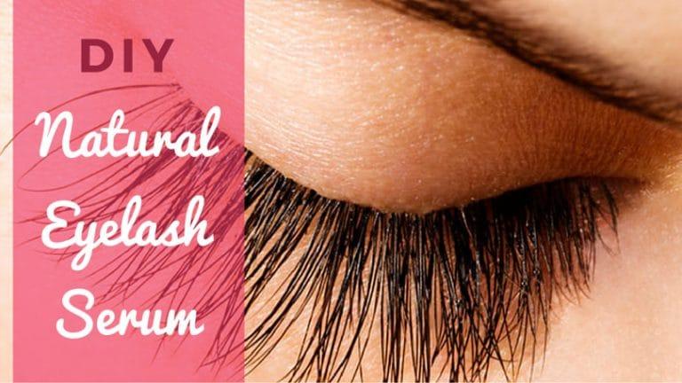 How to Make Natural Eyelash Growth Serum Recipe at Home