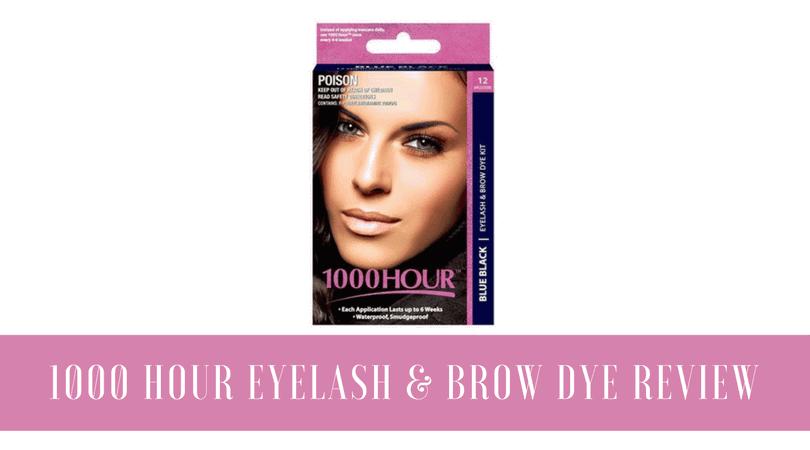 1000 Hour Eyelash & Brow Dye Review