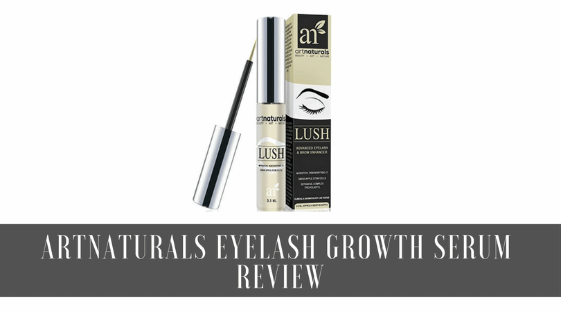 Art Naturals Lush Eyelash Serum Review: Side Effects, Benefits, Risks, and More
