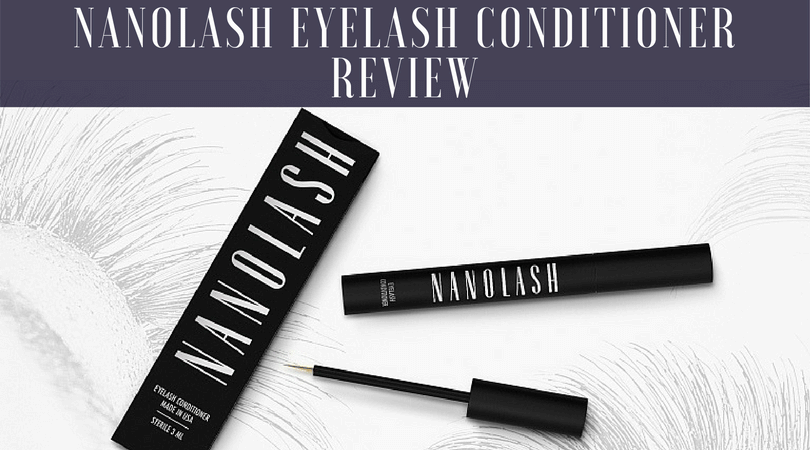 9c6778734c1 Honest Review of Nanolash Eyelash Serum: Side Effects, Benefits ...