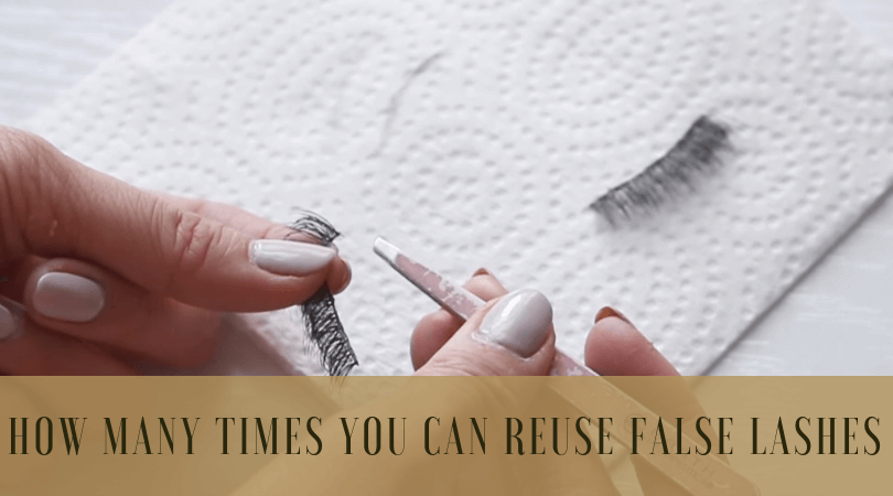 How Many Times Can You Reuse False Lashes? Our experts reveal the numbers..