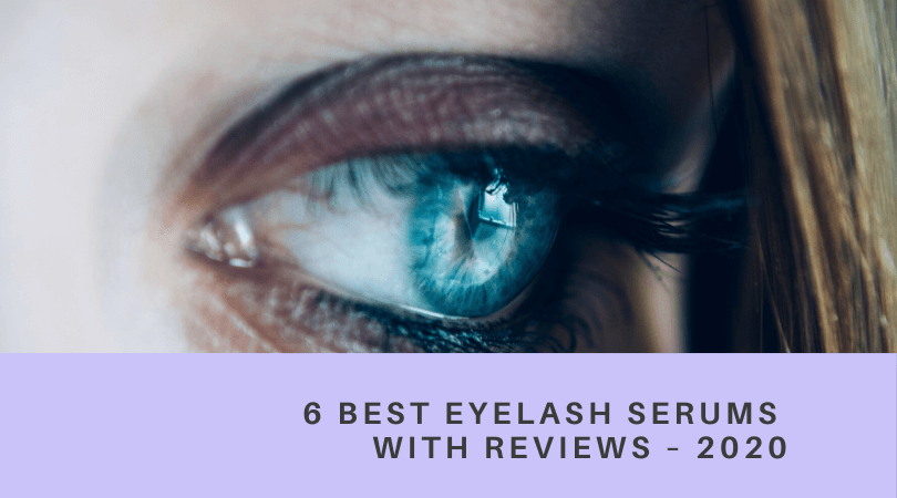 Best Eyelash Serums With Reviews