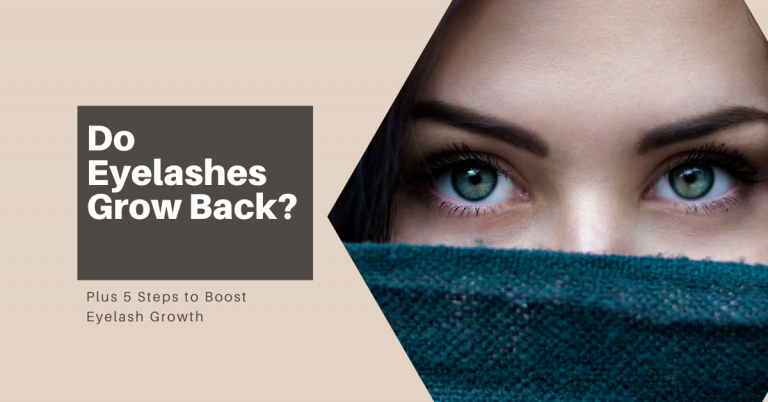 Can eyelashes grow back? The 5 Things You Need to Do.