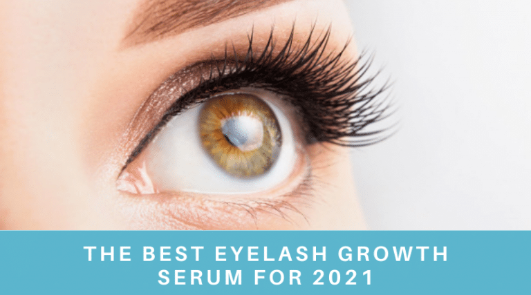 The Best 3 Eyelash Growth Serums in 2021   …for dramatically longer lashes